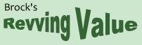 Brock's Revving Value